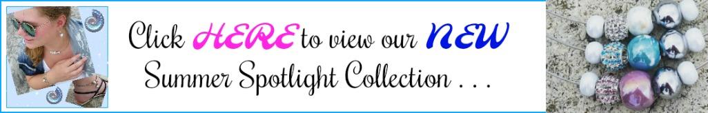 Summer Spotlight Collection